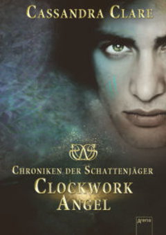 Clockwork Reihe Cassandra Clare